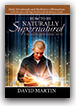 How to Be Naturally Supernatural (4-CD Set, Booklet & Me