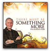 There Must Be Something More! DVD