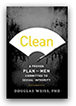 Clean (Book, Journal & 2-DVD Set) by Douglas Weiss, PhD,